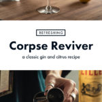 How to Make a Corpse Reviver Pinterest