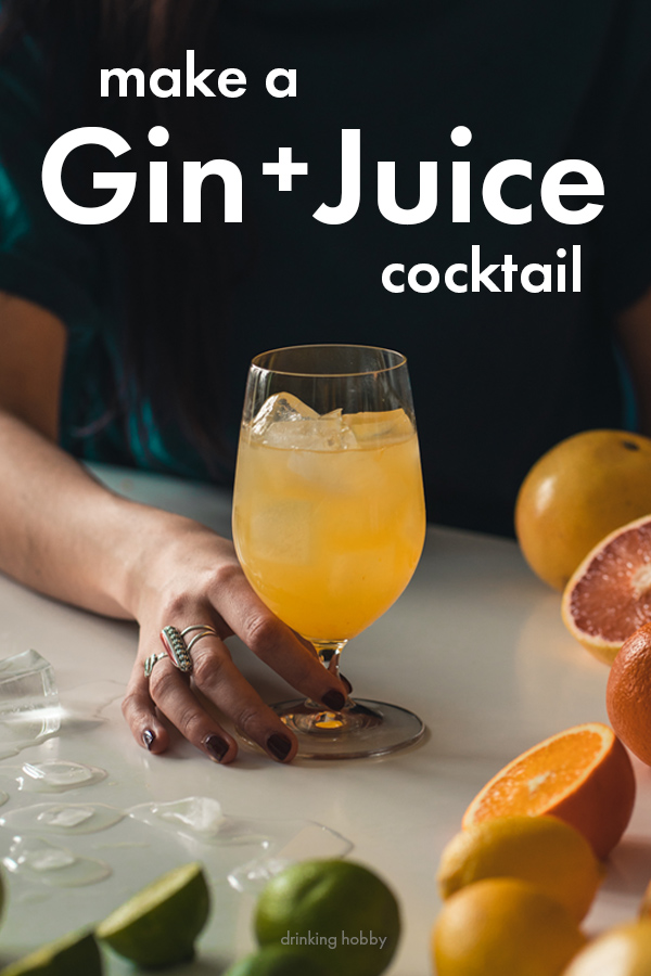 Share the gin and juice on pinterest