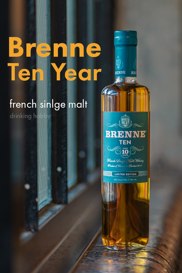 brenne 10 yuear old french whisky review