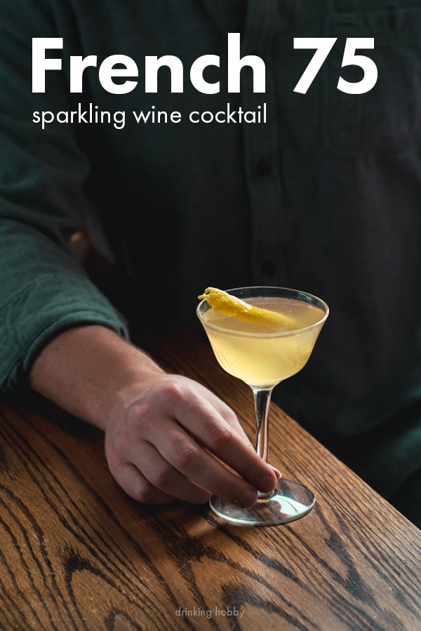 french 75 cocktail for Pinterest