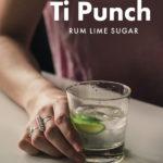 Ti Punch Pinterest Recipe